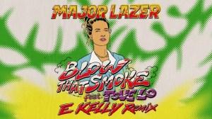 Major Lazer - Blow That Smoke (E Kelly Remix)